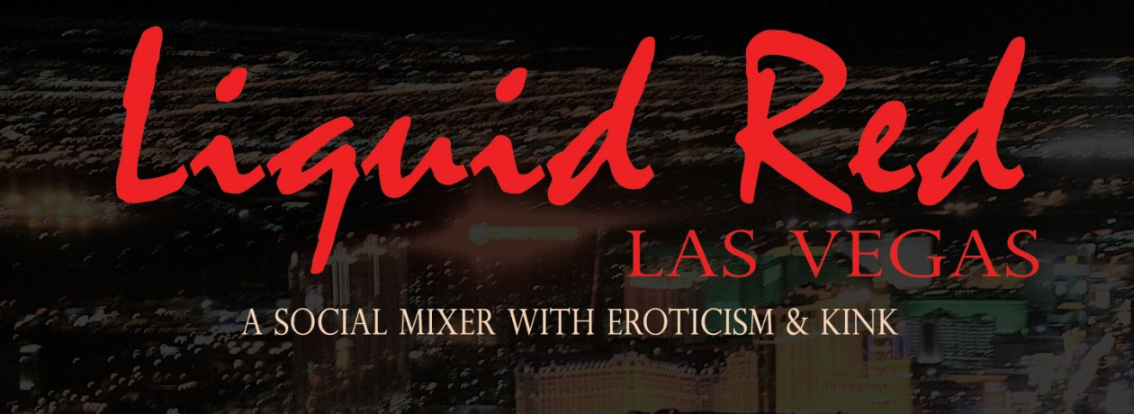 Liquid Red Las Vegas Fetish Party